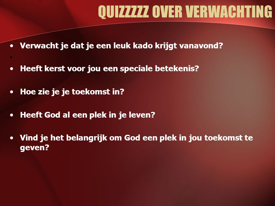 QUIZZZZZ OVER VERWACHTING