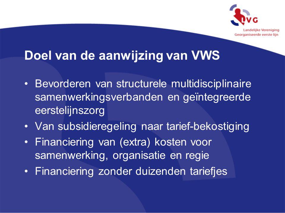 Doel van de aanwijzing van VWS