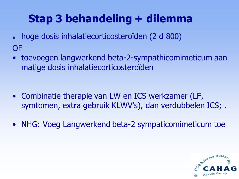 Stap 3 behandeling + dilemma