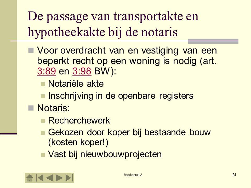 De passage van transportakte en hypotheekakte bij de notaris