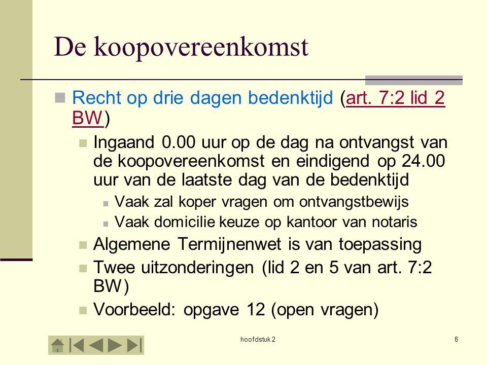De koopovereenkomst Recht op drie dagen bedenktijd (art. 7:2 lid 2 BW)