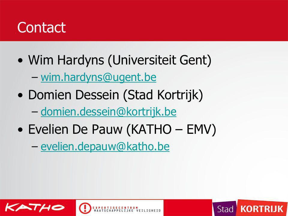 Contact Wim Hardyns (Universiteit Gent) Domien Dessein (Stad Kortrijk)