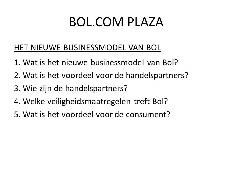BOL.COM PLAZA HET NIEUWE BUSINESSMODEL VAN BOL