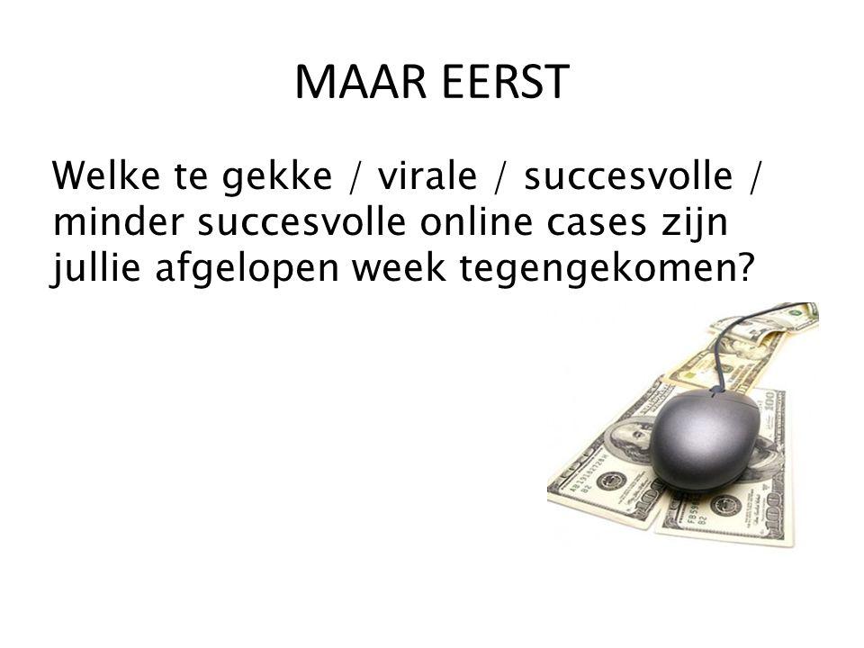MAAR EERST Welke te gekke / virale / succesvolle / minder succesvolle online cases zijn jullie afgelopen week tegengekomen