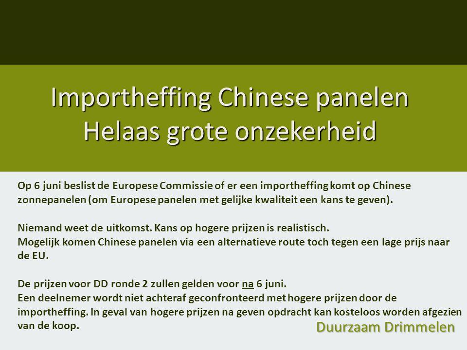 Importheffing Chinese panelen Helaas grote onzekerheid