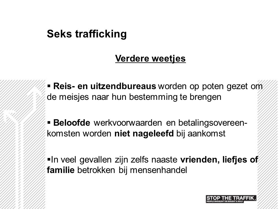 Seks trafficking Verdere weetjes