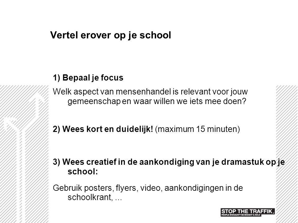 Vertel erover op je school