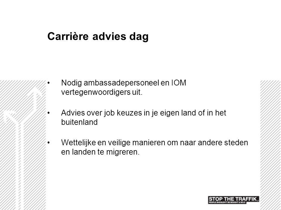 Carrière advies dag Nodig ambassadepersoneel en IOM vertegenwoordigers uit. Advies over job keuzes in je eigen land of in het buitenland.