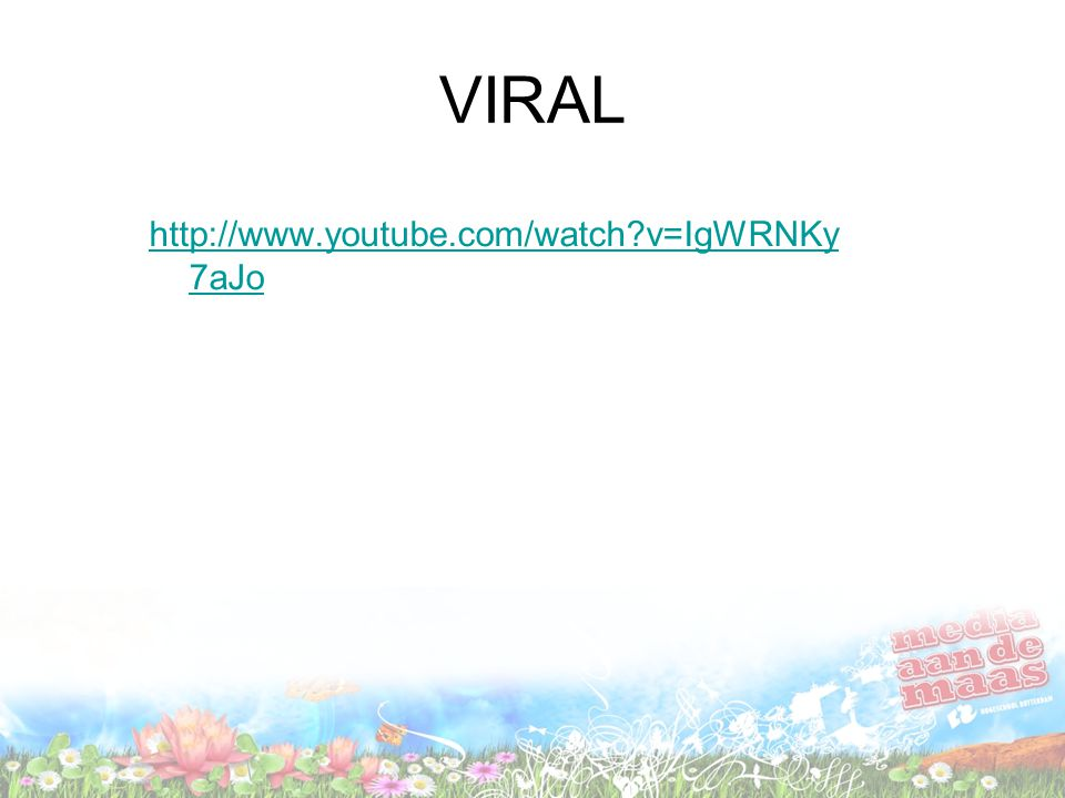 VIRAL http://www.youtube.com/watch v=IgWRNKy7aJo