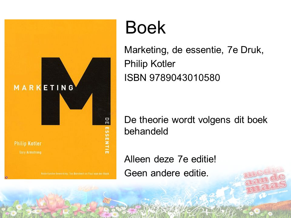 Boek Marketing, de essentie, 7e Druk, Philip Kotler ISBN 9789043010580