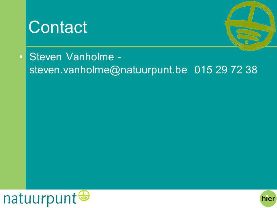 Contact Steven Vanholme - steven.vanholme@natuurpunt.be 015 29 72 38