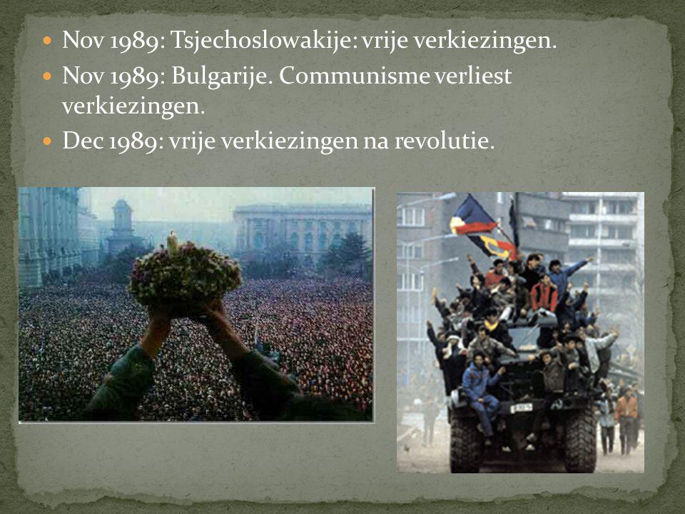 Nov 1989: Tsjechoslowakije: vrije verkiezingen.