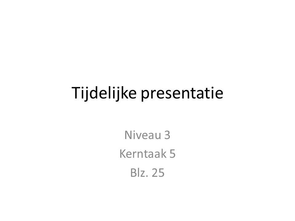 Tijdelijke presentatie