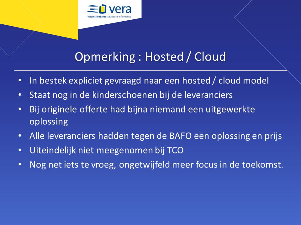 Opmerking : Hosted / Cloud