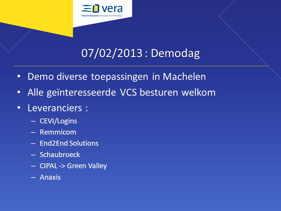 07/02/2013 : Demodag Demo diverse toepassingen in Machelen