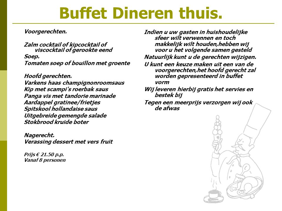 Buffet Dineren thuis. Voorgerechten.