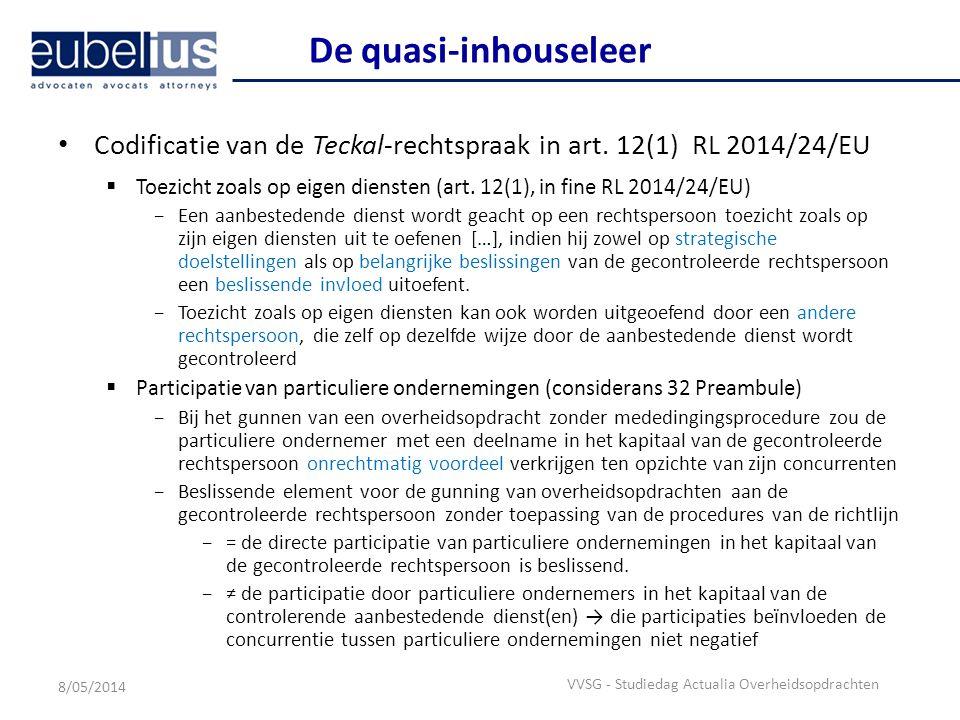 De quasi-inhouseleer Codificatie van de Teckal-rechtspraak in art. 12(1) RL 2014/24/EU.