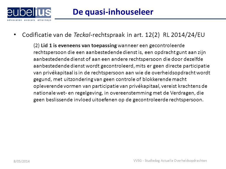 De quasi-inhouseleer Codificatie van de Teckal-rechtspraak in art. 12(2) RL 2014/24/EU.
