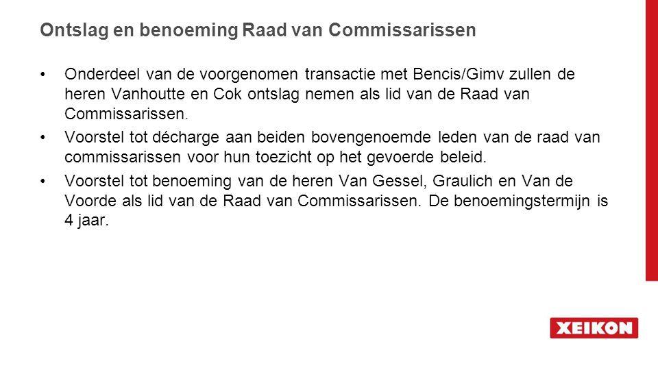 Ontslag en benoeming Raad van Commissarissen