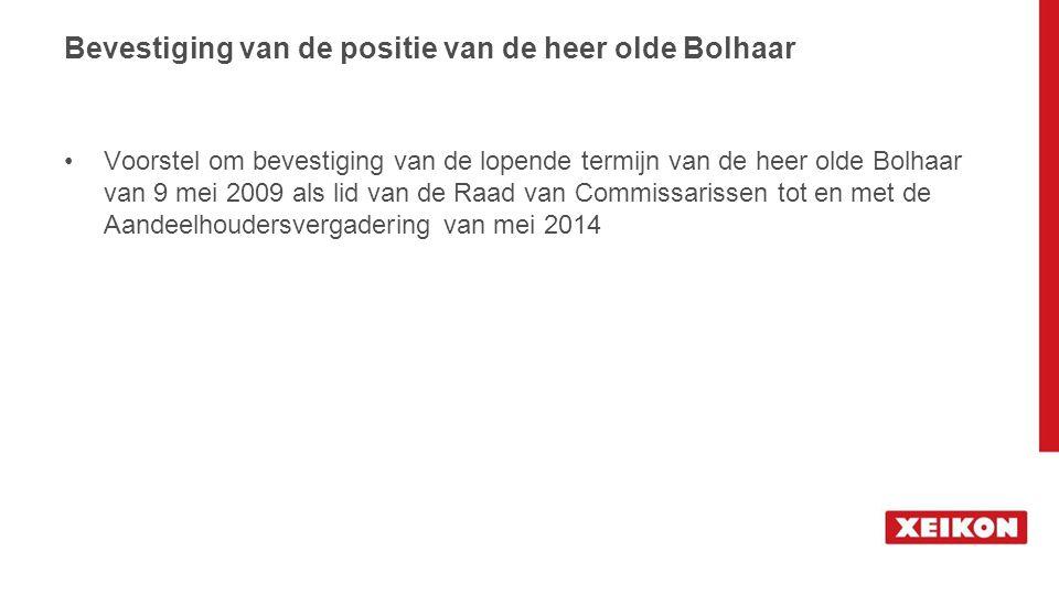 Bevestiging van de positie van de heer olde Bolhaar