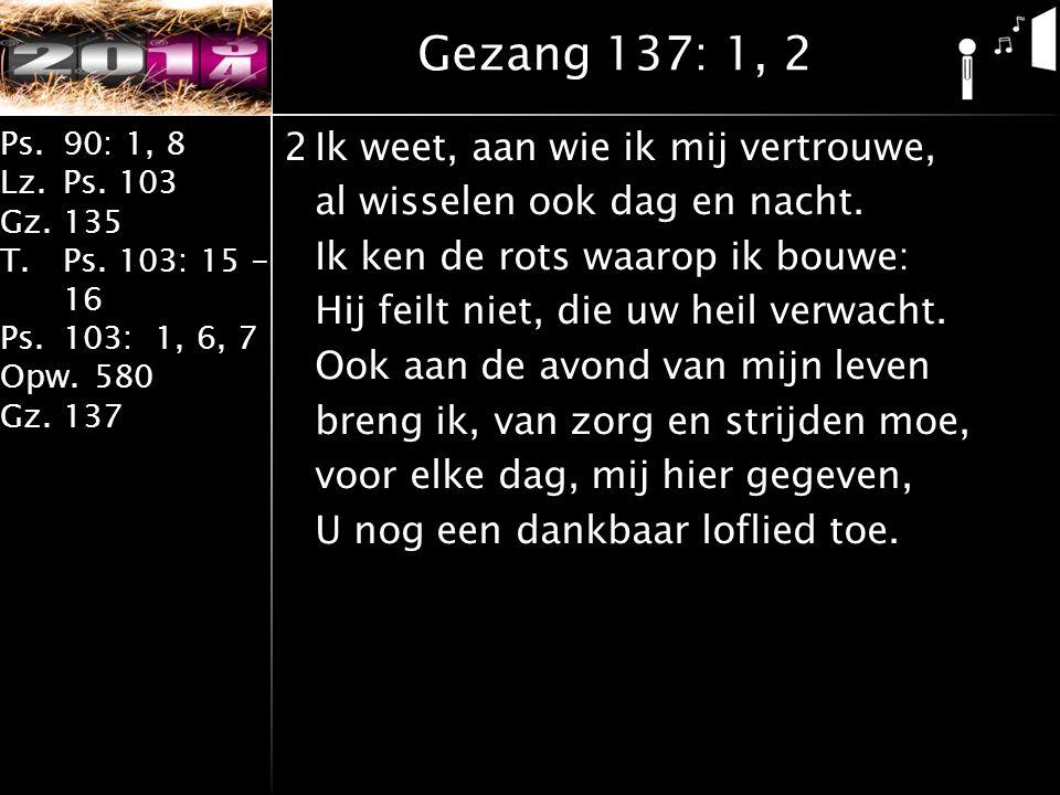 Gezang 137: 1, 2