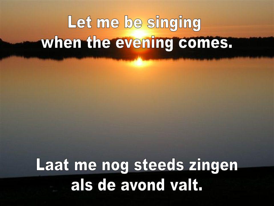 Laat me nog steeds zingen