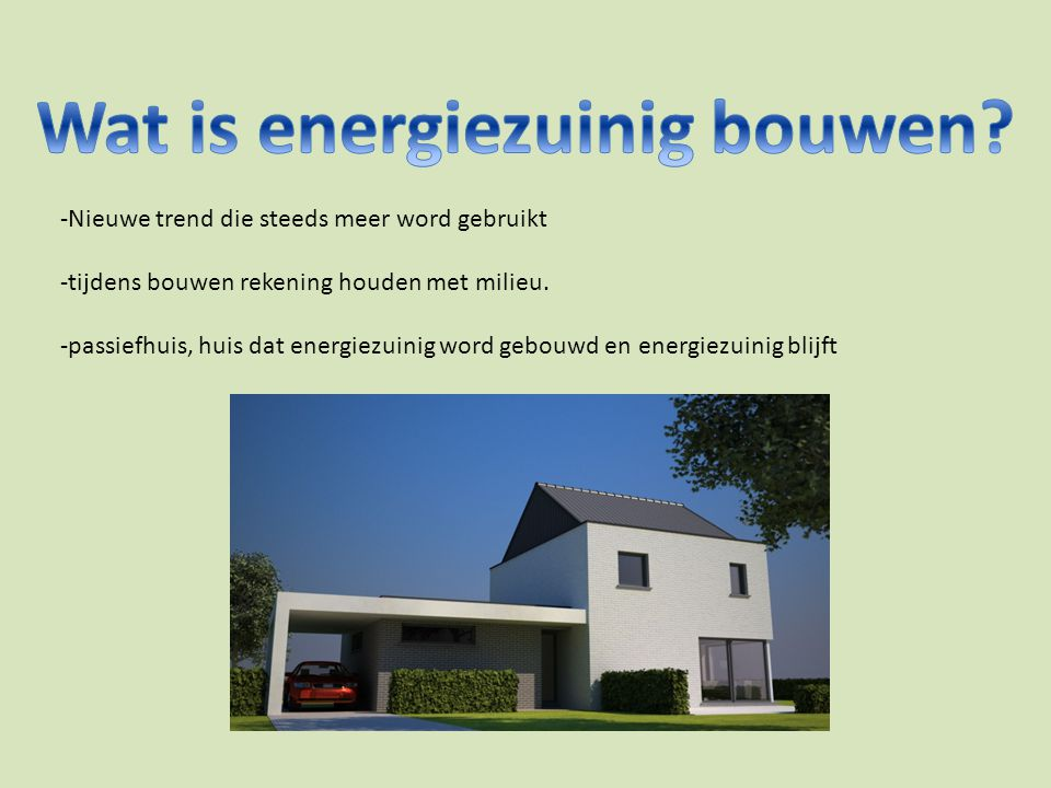 Wat is energiezuinig bouwen