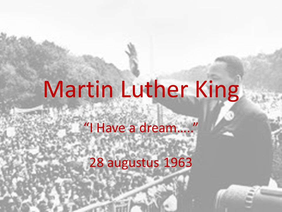 I Have a dream….. 28 augustus 1963