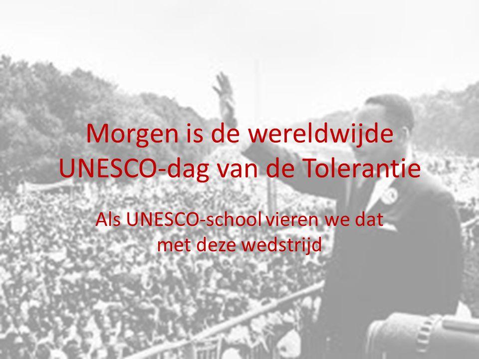 Morgen is de wereldwijde UNESCO-dag van de Tolerantie