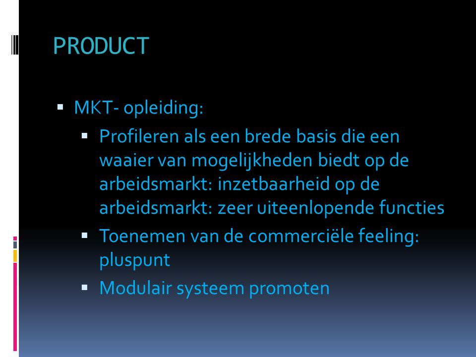 PRODUCT MKT- opleiding: