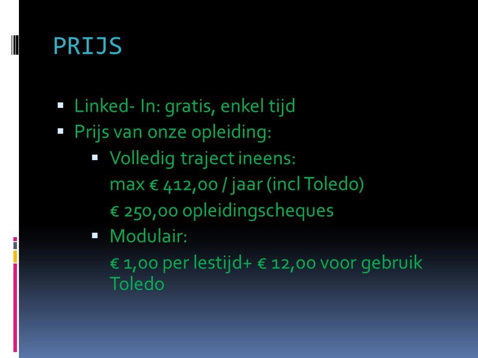 PRIJS Linked- In: gratis, enkel tijd Prijs van onze opleiding: