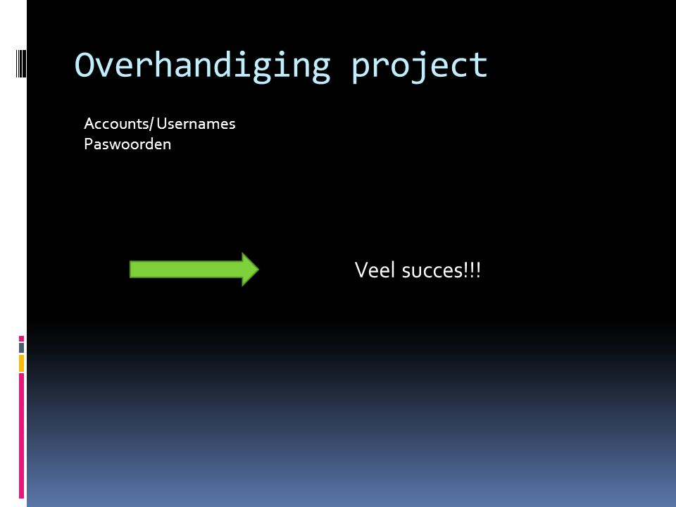 Overhandiging project