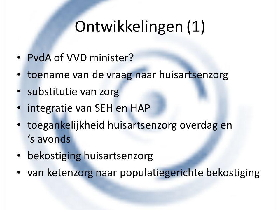 Ontwikkelingen (1) PvdA of VVD minister