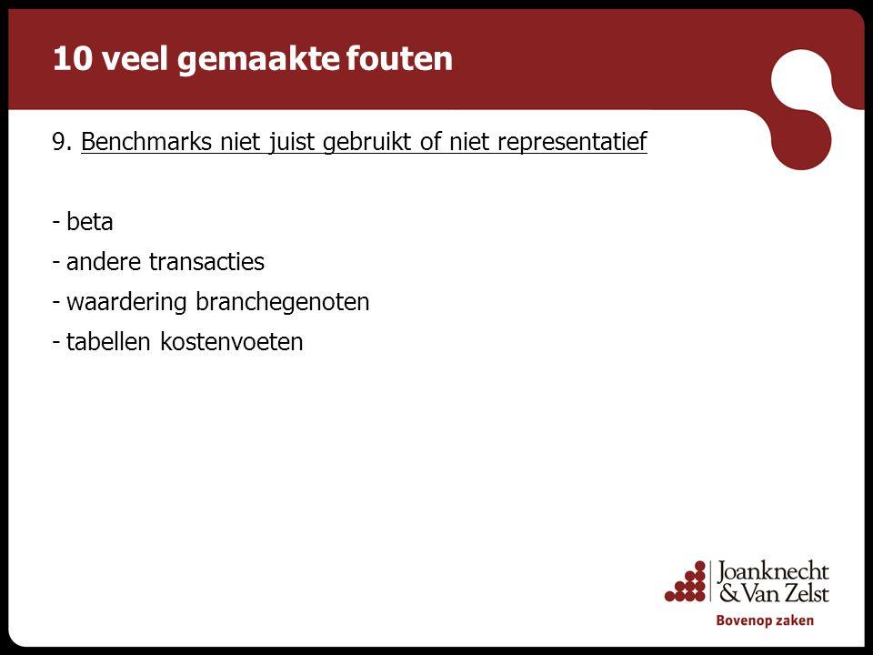 10 veel gemaakte fouten 9. Benchmarks niet juist gebruikt of niet representatief. beta. andere transacties.
