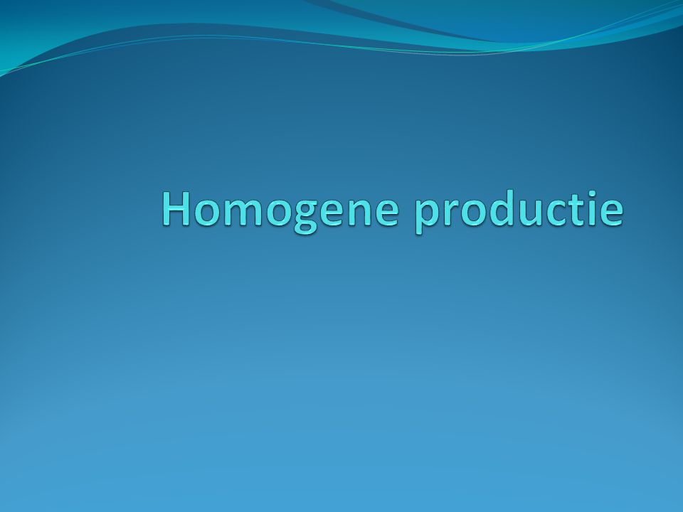 Homogene productie