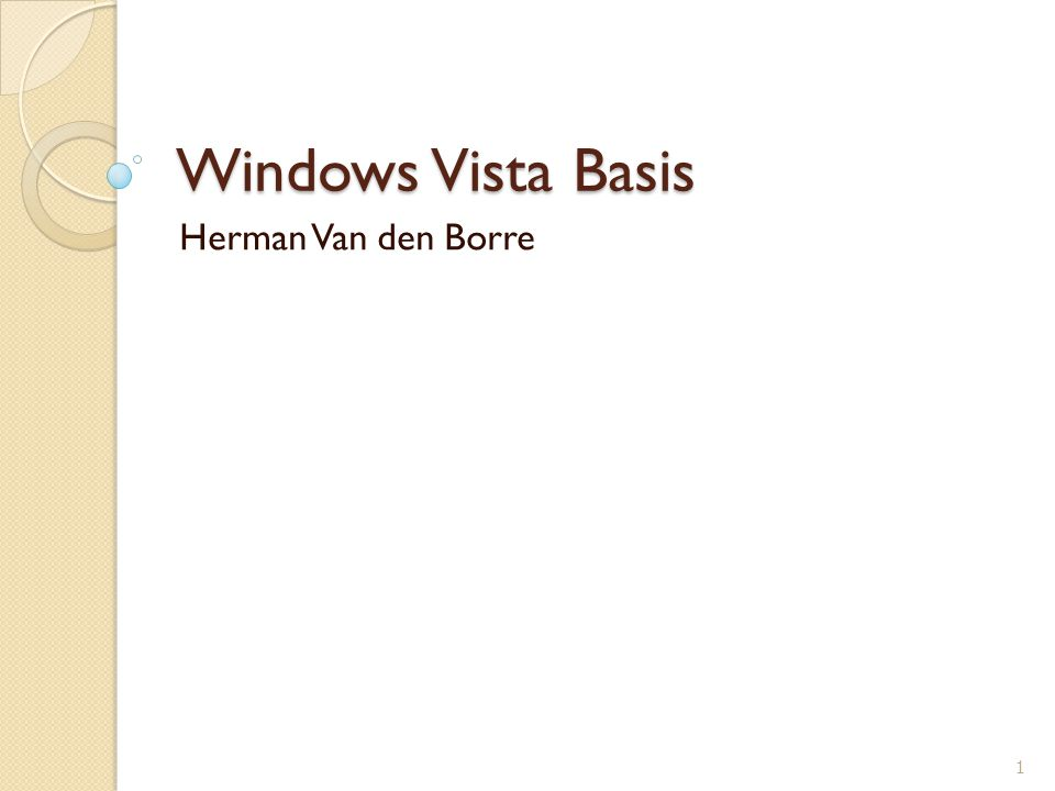 Windows Vista Basis Herman Van den Borre