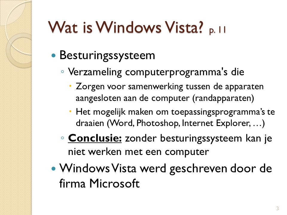 Wat is Windows Vista p. 11 Besturingssysteem