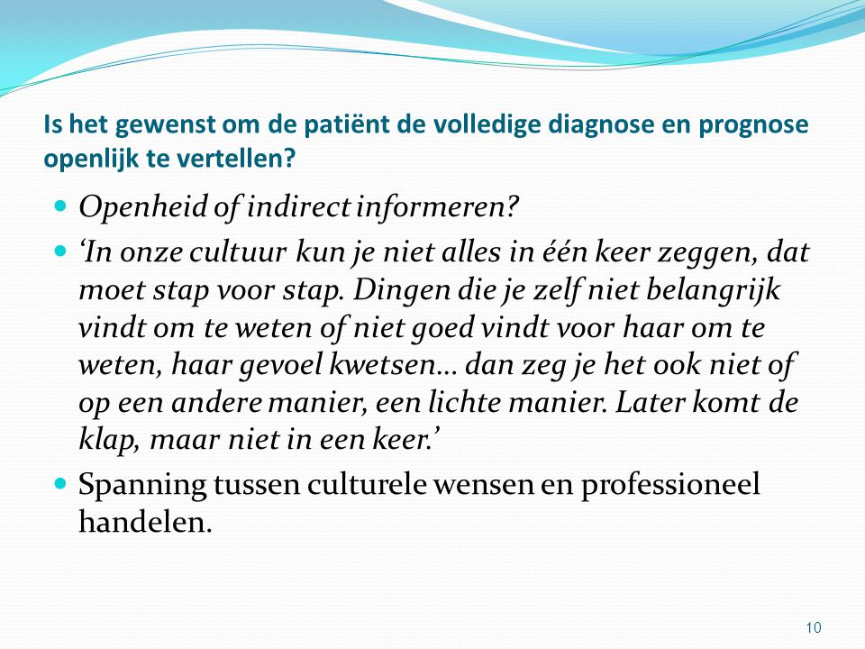 Openheid of indirect informeren