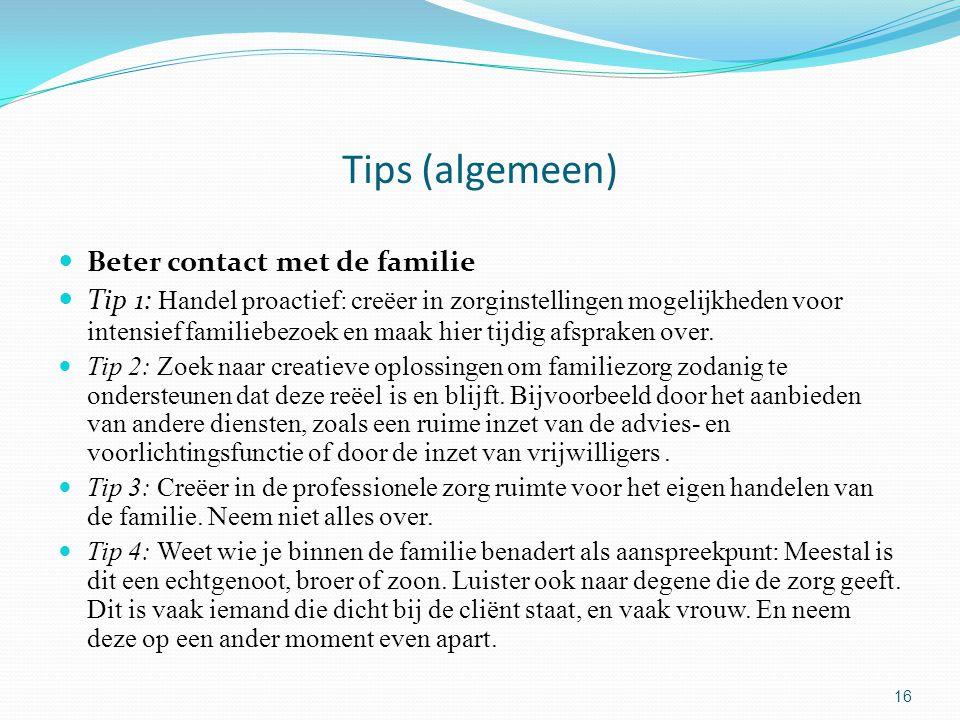 Tips (algemeen) Beter contact met de familie