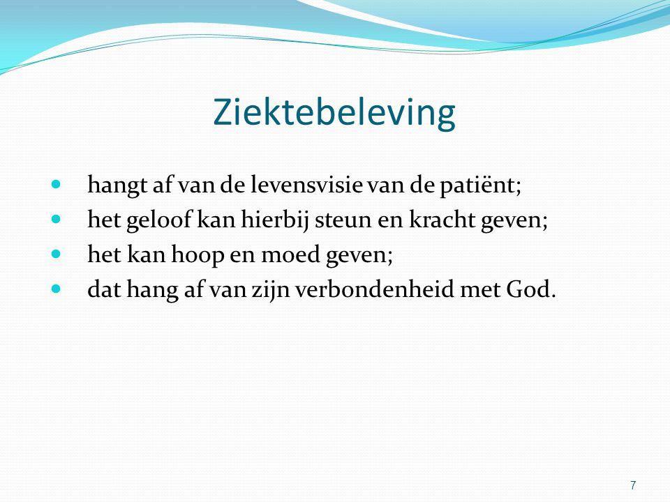 Ziektebeleving hangt af van de levensvisie van de patiënt;