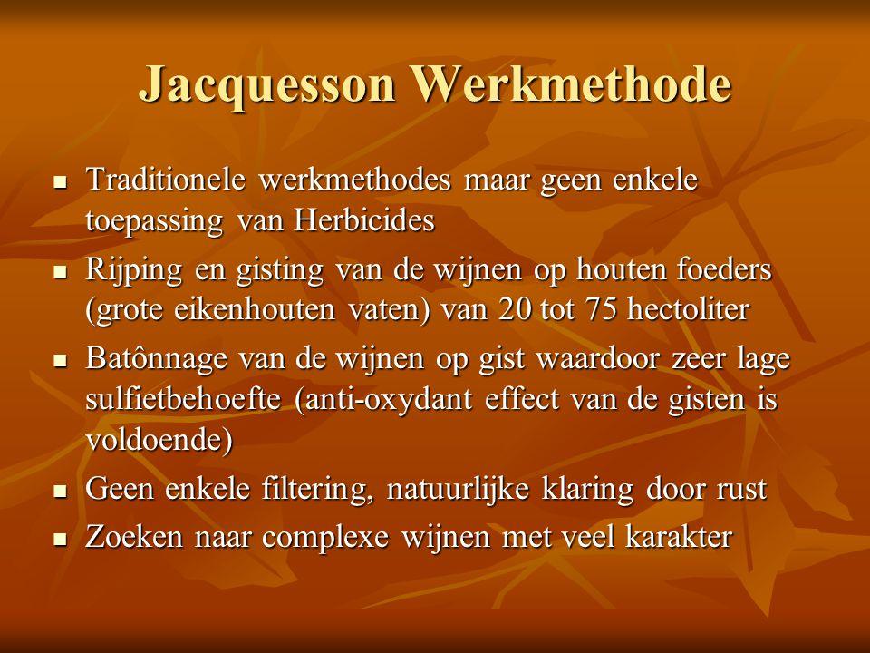 Jacquesson Werkmethode