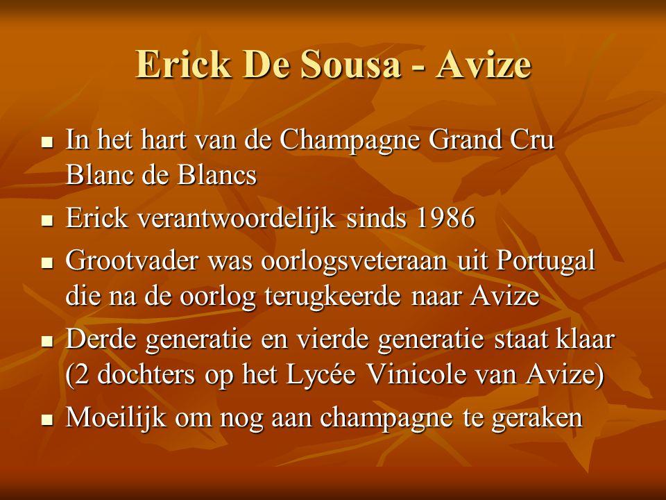Erick De Sousa - Avize In het hart van de Champagne Grand Cru Blanc de Blancs. Erick verantwoordelijk sinds 1986.