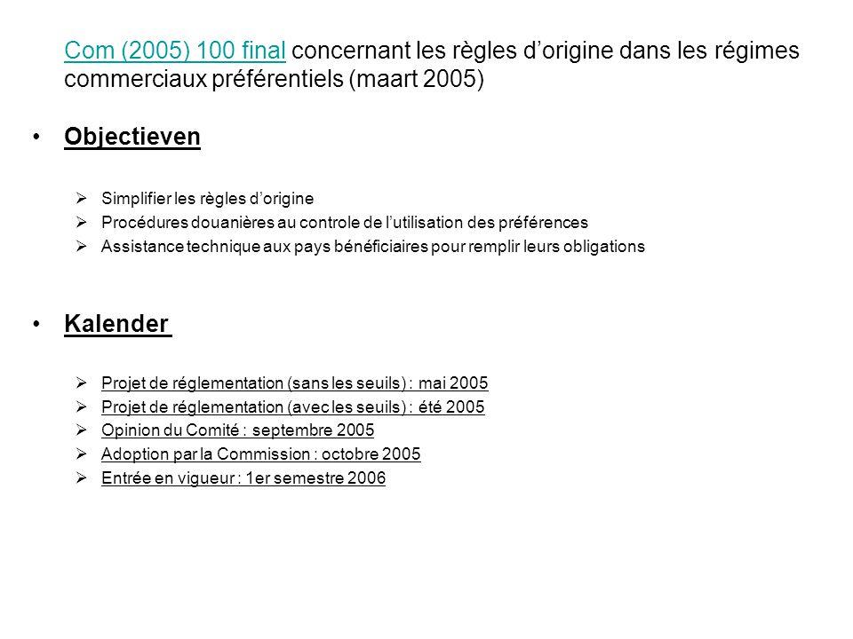 Com (2005) 100 final concernant les règles d'origine dans les régimes commerciaux préférentiels (maart 2005)