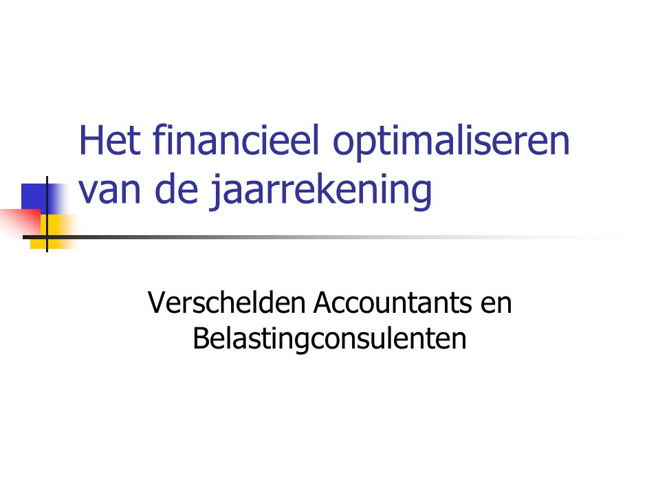 Het financieel optimaliseren van de jaarrekening
