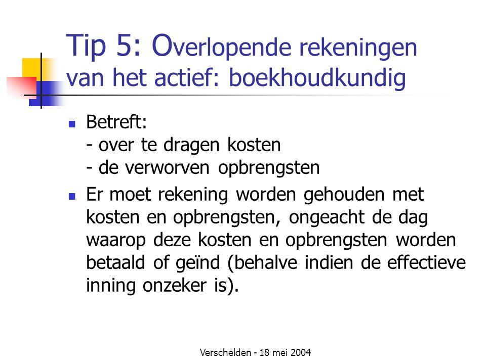 Tip 5: Overlopende rekeningen van het actief: boekhoudkundig