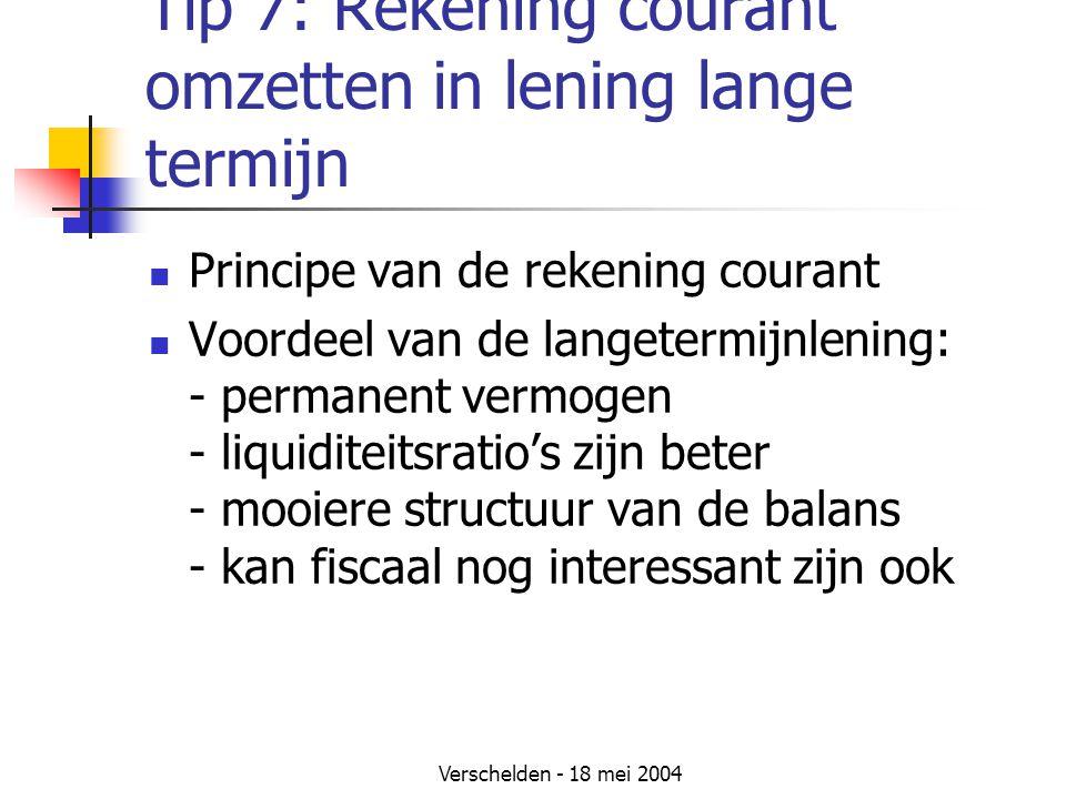 Tip 7: Rekening courant omzetten in lening lange termijn