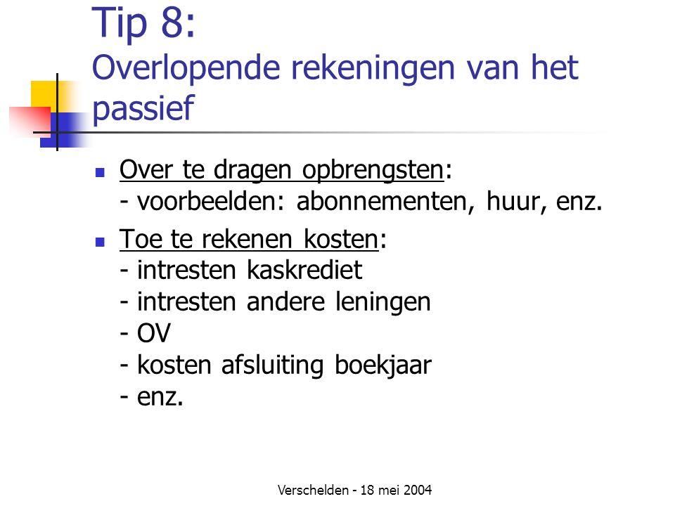 Tip 8: Overlopende rekeningen van het passief
