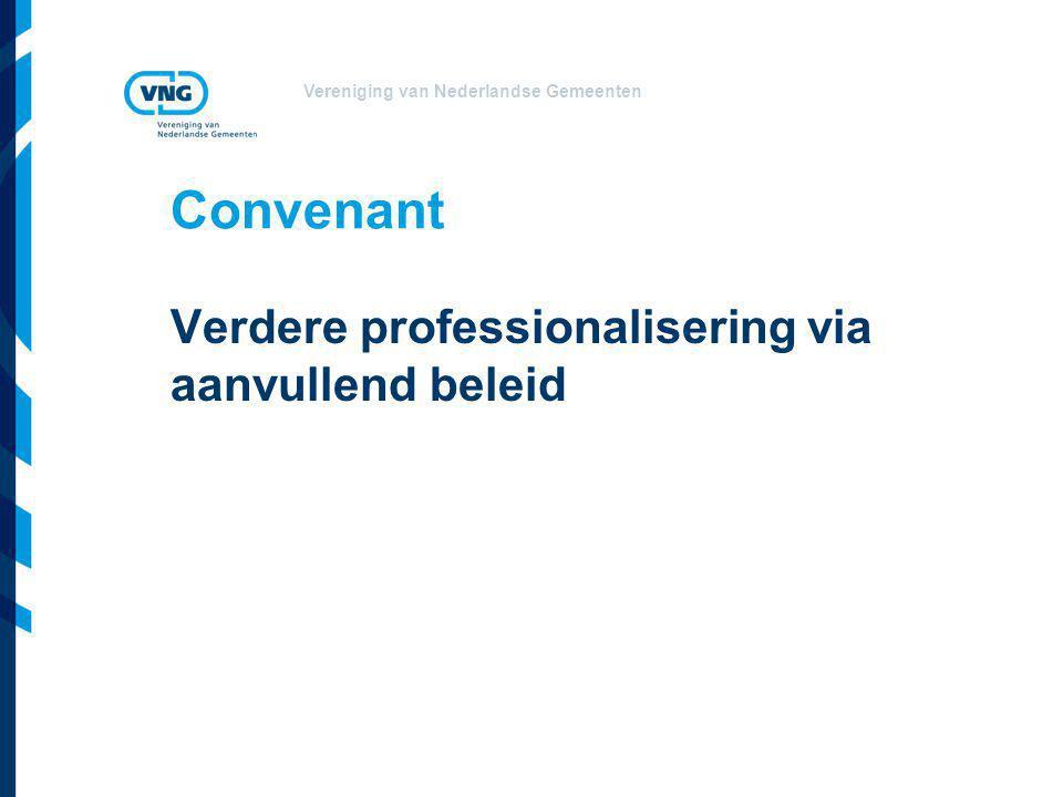 Convenant Verdere professionalisering via aanvullend beleid