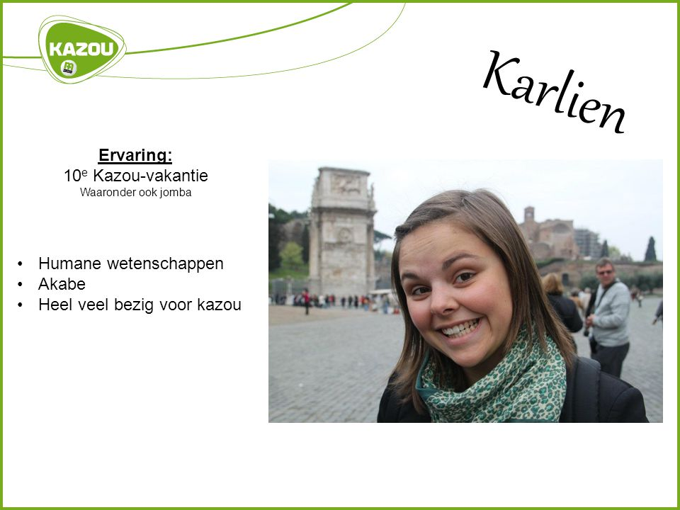 Karlien Ervaring: 10e Kazou-vakantie Humane wetenschappen Akabe