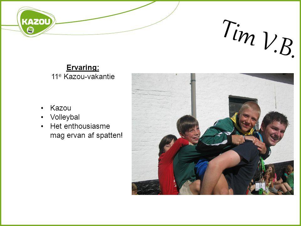 Tim V.B. Ervaring: 11e Kazou-vakantie Kazou Volleybal